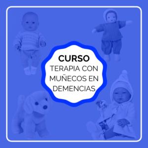 CURSO terapia con muñecas demencias alzheimer